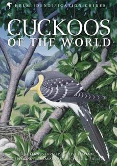 Cuckoos of the World (Helm Identification Guides)